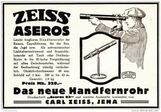 Original-Werbung/ Anzeige 1925 - ZEISS ASEROS HANDFERNROHR / CARL ZEISS JENA…