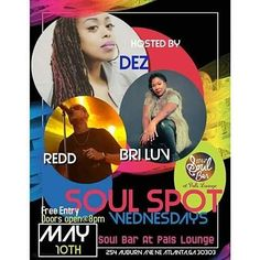 MAY 10TH  Make sure you come out to see Dez & Redd again! This bro & sis always set FIRE to the stage! Together & individually!  Dez is one of the best female vocalist & vocal teachers in the ATLANTA area! If you missed her first showcase don't miss this one! Its a funky blue soul experience!  #Atlanta #Music #SoulBar #ArtistShowcase #Dez #Redd #BriLuv #AtlantaEvents #Vocalists #Musicians #LiveMusic #LiveShow