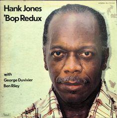 Hank Jones : 'Bop Redux with George Duvivier, Ben Reikry