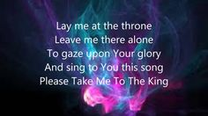 Tamela Mann - Take me to the King lyrics..everything about this song was my daughter ...it was played at her funeral