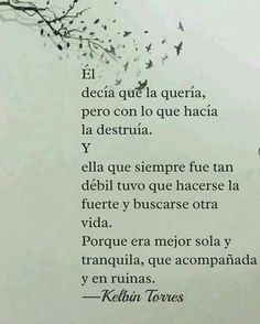 Autoayuda y Superacion Personal True Quotes, Book Quotes, Words Quotes, Sayings, Karma, Quotes En Espanol, Little Bit, Love Phrases, Sad Love