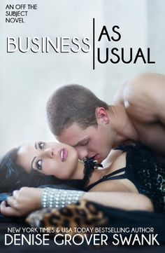 Business as Usual (Off The Subject Book 3) by Denise Grover Swank, http://www.amazon.com/dp/B00HYMUEKS/ref=cm_sw_r_pi_dp_2no-tb0HH9TQA