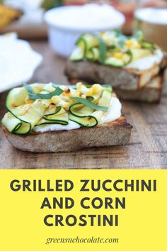 I loved the lemon and basil flavors in the whipped ricotta, and the grilled zucchini and corn were perfect mild toppings to let the flavors from the ricotta shine through on these crostinis. #crostinis #zucchinicrostinis #corn #appetizer #lunch | greensnchocolate.com @greenschocolate