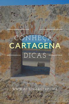 Dicas com o que fazer e conhecer em Cartagena - Colômbia . #cartagena #colombia #caribe #southamerica Latin America, South America, Us Travel, Travel Tips, Places To See, Caribbean, Wanderlust, The Incredibles, Blog