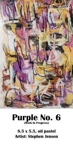 (work in progress) 8.5 x 5.5, oil pastel Artist: Stephen Jensen #stephenjensen #abstractart #oilpastelart #neopastel #art Oil Pastel Art, Purple, Artist, Purple Stuff, Artists