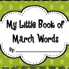 """""""My Little Book of March Words"""" is a great writing & spelling resource for grades K-2. The booklet includes 23 seasonal words with matching ill..."""