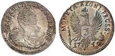 3 Groschen. Russian Coins. Russian Coinage for East Prussia. Konigsberg mint, 1759. 1,63g. RUSS/PRUSS. Bit 754. R! Choice uncirculated. Price realized 2011: 3.000 USD.