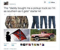 """Very Helpful """"Starter Kits"""" For Life The """"daddy bought me a pickup truck so I'm as southern as it gets"""" starter kit.The """"daddy bought me a pickup truck so I'm as southern as it gets"""" starter kit. Funny Starter Packs, Starter Kit, Dankest Memes, Funny Memes, Karen Memes, Tumblr Funny, Really Funny, Funny Pictures, Funny Pics"""