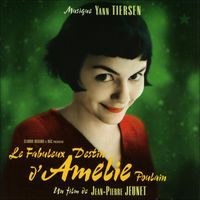 Le fabuleux destin d'Amélie Poulain (Bande originale du film) par Yann Tiersen
