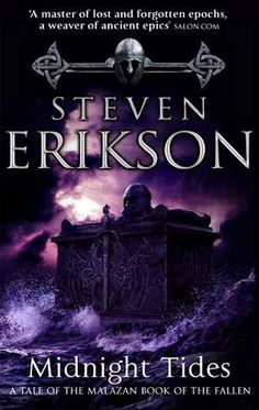 Laste Ned eller Lese På Net Midnight Tides Bok Gratis PDF/ePub - Steven Erikson, The fifth awesome tale in Erikson's epic Malazan Book of the Fallen fantasy sequence After decades of warfare, the. Cool Books, I Love Books, Steven Erikson, Believe, The Warlocks, Sword And Sorcery, Fantasy Books, Fantasy Series, Play