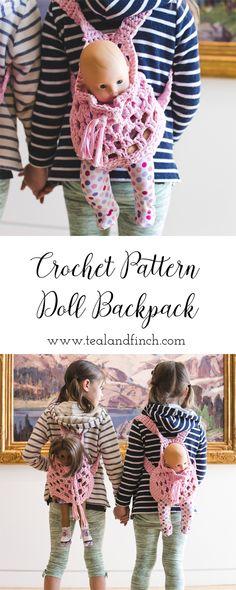 """doll backpack carrier crochet pattern, crochet gift idea, kids crochet, fabric yarn, 15"""" or 18"""" doll"""