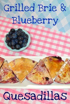 Grilled Brie & Blueberry Quesadillas...easy and yummy!