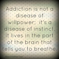 Advice for the Recovering Addict and What You Need To Know Starts Here Addiction Quotes, Addiction Recovery, Just For Today, Told You So, Relationship Goals Tumblr, Recovering Addict, Brain Diseases, Nicotine Addiction, Sober Life