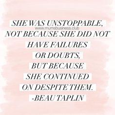 Be Unstoppable #momboss #femaleboss #mumpreneur #mompreneur
