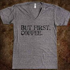 If you could wear this t-shirt every day, you would. | 33 Signs That Coffee Owns You