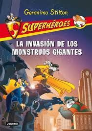 La Invasion de los Monstrous Gigantes geronimo stilton 5/15