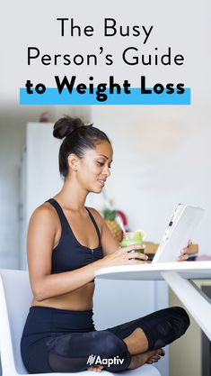 The busy person's guide to fitness and weight loss