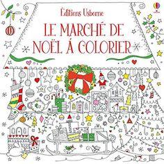 Les Mercredis de Julie : Le marché de Noël - Livre dépliant à colorier