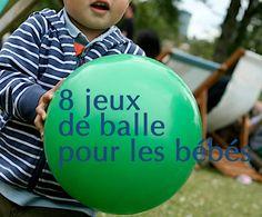 8 idées pour jouer avec un ballon avec un bebe