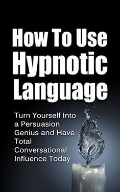 How to use hypnotic language Psychology Books, Psychology Facts, Behavioral Psychology, Nlp Techniques, Sales Techniques, Best Books For Men, Hypnosis Scripts, Learn Hypnosis, Self Confidence Tips