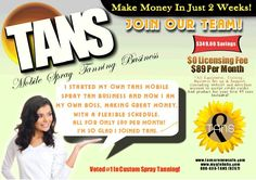 Own your own mobile spray tan biz. Contact Cathy at tansbycathy@tansarenowsafe.com