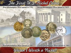 """Did You Know... The five-cent coin is known as a nickel, but it wasn't always that way.  The first five-cent coin was called a """"Half Disme"""" in 1792. The first Nickel coins weren't worth a Nickel!  They were actually pennies, the Flying Eagle Cent in 1856. It was made with Nickel alloy, and was called it a """"Nickel."""" The Three Cent Nickel appeared in 1865.  Finally, the Five Cent Nickel debuted in 1866. Both five-cent coins, the Half-Dime and Nickel, circulated side-by-side until 1873."""
