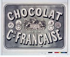 Chocolat de la C[ompagn]ie Française. Le Pelletier & Cie : la perfection des chocolats : [affiche] / [non identifié], 1867 Pub Vintage, Vintage Paris, Vintage Labels, Decoupage Printables, Vintage Lettering, Decoupage Paper, Printable Labels, Vintage Images, Vintage Patterns