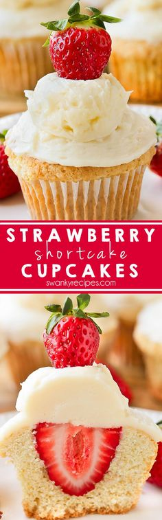 Strawberry Shortcake Cupcakes - Fresh strawberries stuffed inside each cupcake with buttercream frosting.