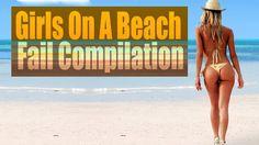 Girls On A Beach Fail Compilation