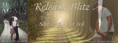Teatime and Books: ~~Release Day Blitz~~  To Live Again by Melody Daw...