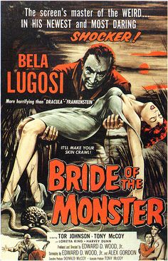 Bride Of The Monster, by Ed Wood, 1959, voted worst film director of all time.  Almost as bad as Plan Nine From Outer Space, voted worst film of all time.