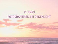 11 Tipps zum Fotografieren bei Gegenlicht