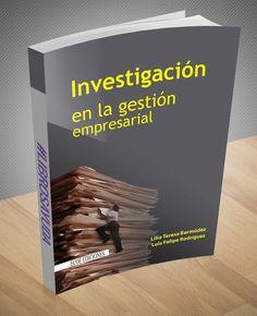 📢  📖  👉 Investigación en la gestión empresarial – Lilia Bermudez – Ebook – PDF  📢  📖  👉 http://librosayuda.info/2016/09/28/investigacion-en-la-gestion-empresarial-lilia-bermudez-ebook-pdf/