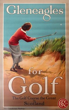 Original Vintage Posters -> Sport Posters -> Gleneagles for Golf Caledonian Railway Female Golfer - AntikBar
