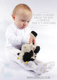 """""""Silence is Golden, unless you have a Crawler, then it's suspicious""""   www.crawlerz.co.uk #quoteoftheday #lovethis #Sharethesmiles #baby #crawling"""