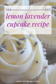 Lemon Lavender Cupcakes are so beautiful and delicious and they are perfect for a shower, party or gift. Bright lemon juice and aromatic lavender flowers create a combination meant for heaven. Lavender Cupcakes, Lavender Cake, Mocha Cupcakes, Lemon Cupcakes, Strawberry Cupcakes, Easter Cupcakes, Christmas Cupcakes, Vanilla Cupcakes, Lavender Flowers