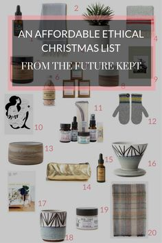 I thought I'd share with you twenty amazing items you can find over at The Future Kept that would make truly lovely, affordable, ethical gifts for your loved ones this year. Slow Living, The Balm, Dreams, Future, Amazing, Christmas, How To Make, Gifts, Xmas
