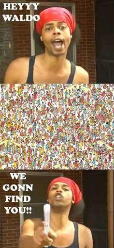 You can't hide Waldo…