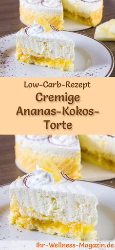 Rezept für eine Low Carb Ananas-Kokos-Torte: Der kohlenhydratarme, kalorienreduzierte Kuchen wird ohne Zucker und Getreidemehl zubereitet ... #lowcarb #kuchen #backen #ananas #kokos