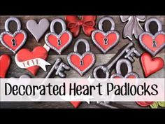 www.lilaloa.com:  How to Make Decorated Heart Padlock Cookies for Valentine's Day