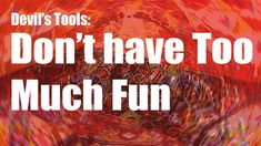 Don't Have too Much Fun, Is fun a sin Islam, Devil's Tools, come to goodness, abdul karim Devil, Islam, Tools, Fun, Muslim, Appliance, Funny, Hilarious, Vehicles