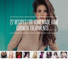 27 Rezepte für hausgemachte Haarbehandlungen Wachstum... → Hair