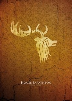 """House Baratheon. """"Ours is the Fury"""""""