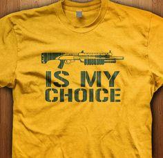 Shotgun Is My Choice Shirt Video Game T-Shirt Geek Gift Ideas For Him Gaming NRA Shotgun Gift Nerd Walking Dead Zombies Military Army War