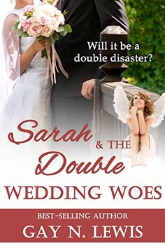 Sarah and the Double Wedding Woes by Gay N. Lewis https://www.amazon.com/dp/B01GSC9OPU/ref=cm_sw_r_pi_dp_eKUDxb0SAPSQE