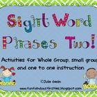 This is a collection of sight word phrases. I use them to work on fluency and sight word recognition. I have included several activities, I use som...
