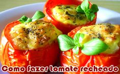 Receita: Como fazer tomate recheado #receitas #dicas #receitaslight