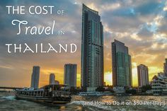 The Cost of Travel in Thailand - Chao Phraya River, Bangkok