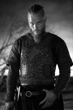 """Travis Fimmel as Ragnar Lothbrok in Vikings. """"What sensible man would not be afraid of a Farmer who made himself a King?"""""""