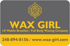 www.wax-girl.com  mobile waxing company